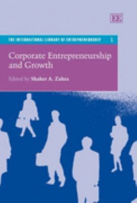 Corporate Entrepreneurship and Growth