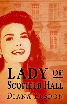 Lady of Scofield Hall