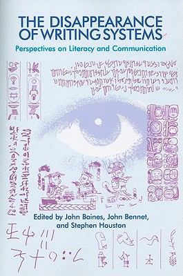 The Disappearance of Writing Systems: Perspectives on Literacy and Communication