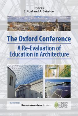 The Oxford Conference: A re-evaluation of education in Architecture