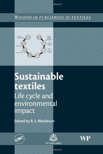 Sustainable Textiles: Life Cycle and Environmental Impact (Woodhead Publishing Series in Textiles)