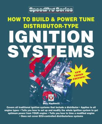 How to Build and Power Tune Distributor-Type Ignition Systems: New 3rd Edition!