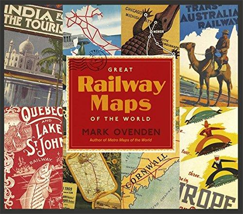 Great Railway Maps of the World