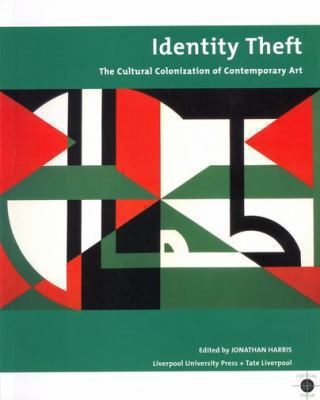 Identity Theft: Cultural Colonisation and Contemporary Art