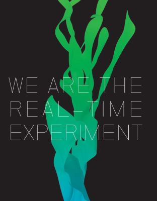 We Are the Real Time Experiment: 20 Years of FACT (Liverpool University Press - Foundation for Art Creative Technology)