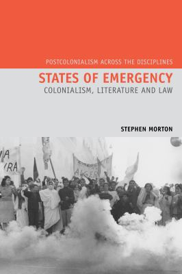 States of Emergency : Colonialism, Literature and Law