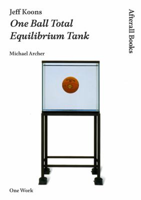 Jeff Koons - One Ball Total Equilibrium Tank