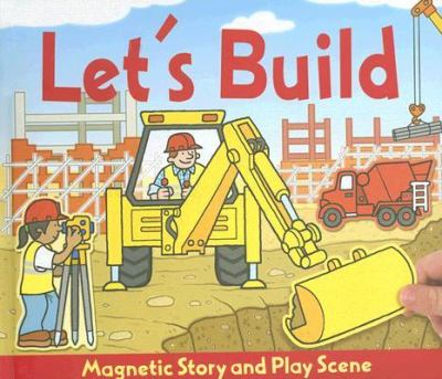 Let's Build: Magnetic Play Scenes