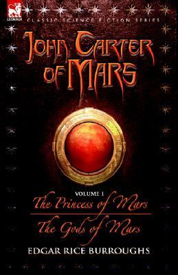 Princess of Mars & the Gods of Mars