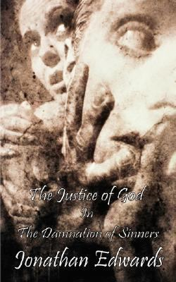 Justice of God in the Damnation of Sinners