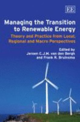 Transition to Renewable Energy Theory and Practice