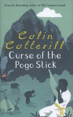 Curse of the Pogo Stick (Dr Siri Paiboun Mystery 5)