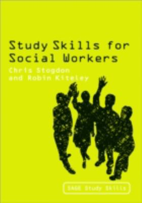 Study Skills for Social Workers (Sage Study Skills Series)