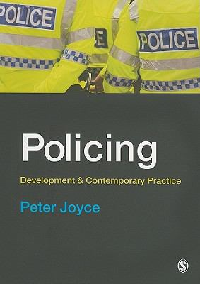 Policing : Development and Contemporary Practice