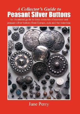Collector's Guide to Peasant Silver Buttons