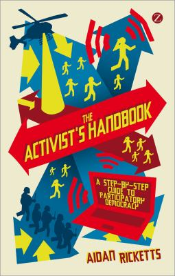 Activists' Handbook: : A Step-by-Step Guide to Participatory Democracy