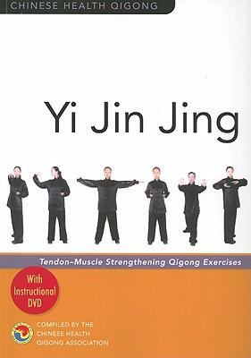 Yi Jin Jing: Tendon-Muscle Strengthening Qigong Exercises
