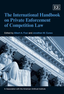 The International Handbook on Private Enforcement of Competition Law