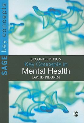 Key Concepts in Mental Health (SAGE Key Concepts series)