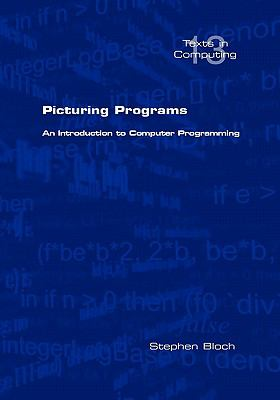 Picturing Programs an Introduction to Computer Programming