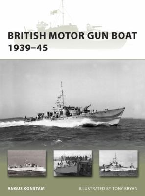 British Motor Gun Boat 1939-45 (New Vanguard)
