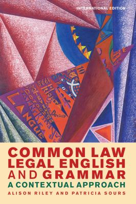 Common Law Legal English and Grammar : A Contextual Approach