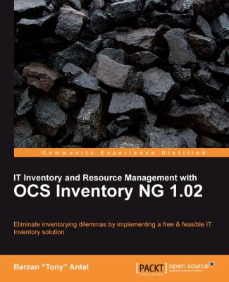IT Inventory and Resource Management with OCS Inventory NG 1.02