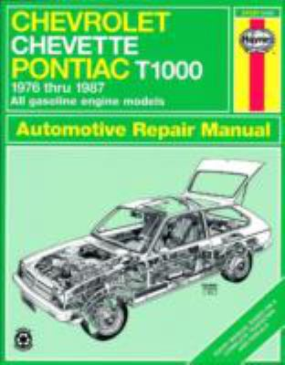 Haynes Chevrolet Chevette-Pontiac T1000 Owners Workshop Manuals, '76-'87, Vol. 449 - John Harold Haynes - Paperback