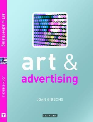 Art and Advertising (Art and... Series) - Joan Gibbons - Hardcover