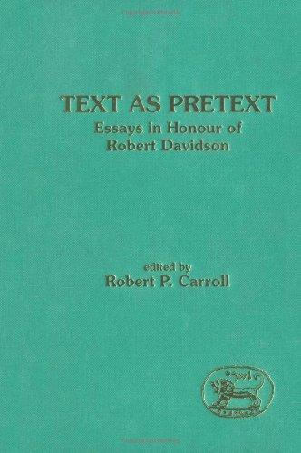 Text as Pretext: Essays in Honour of Robert Davidson (JSOT Supplement)