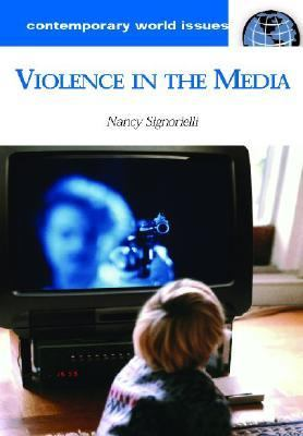 Violence In The Media A Reference Handbook