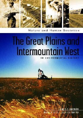 Great Plains And Intermountain West An Environmental History