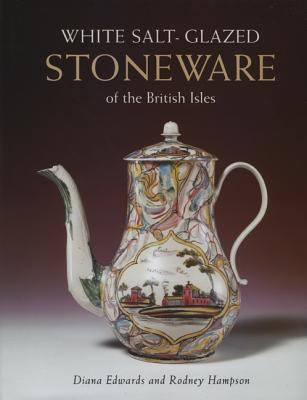 White Salt-Glazed Stoneware of the British Isles