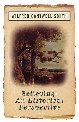 Believing - An Historical Perspective