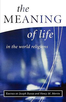 Meaning of Life in the World Religions