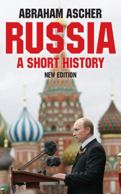 Russia, 2nd Edition: A Short History