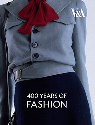 Four Hundred Years of Fashion