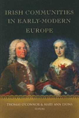 Irish Communities in Early-modern Europe