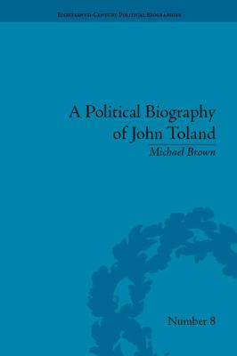 Political Biography of John Toland
