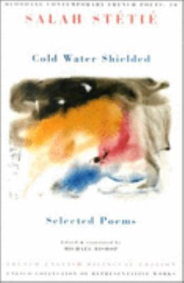 Cold Water Shielded Selected Poems