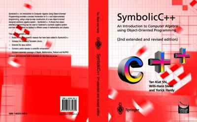 Symbolic C++ An Introduction to Computer Algebra Using Object-Oriented Programming