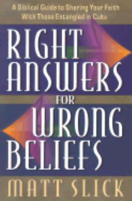 Right Answers for Wrong Beliefs
