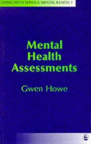 Mental Health Assessments (Living With Serious Mental Illness , No 2)