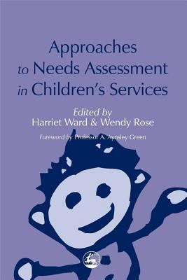 Approaches to Needs Assessment in Children's Services
