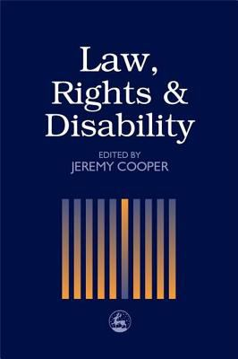 Law, Rights and Disability