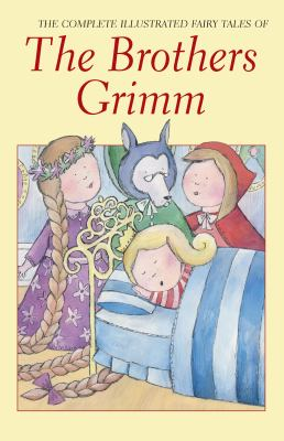 Brothers Grimm The Complete Fairy Tales