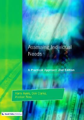 Assessing Individual Needs A Practical Approach