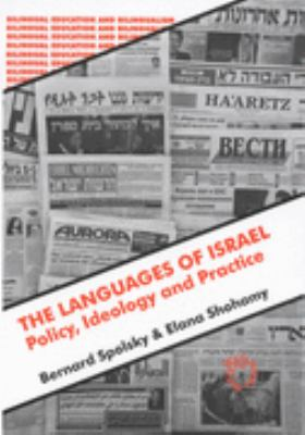 Languages of Israel Policy, Ideology, and Practice