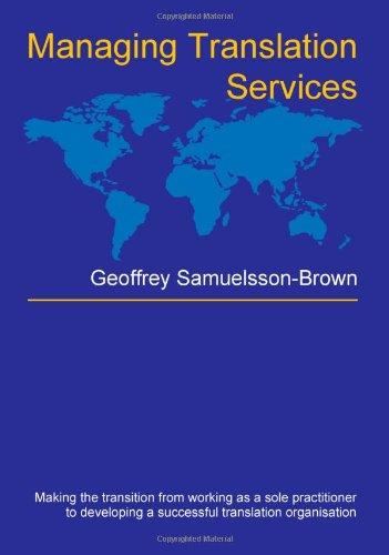 Managing Translation Services (Topics in Translation, 32)