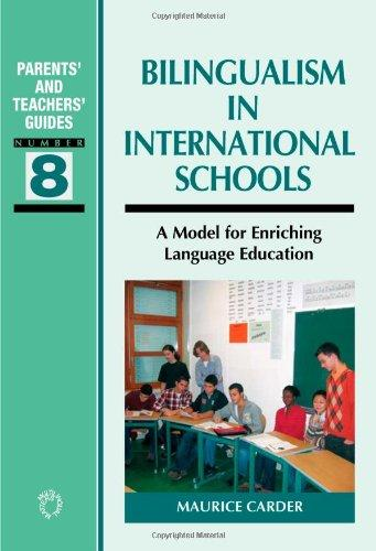 Bilingualism In International Schools (Parents' and Teachers' Guides)